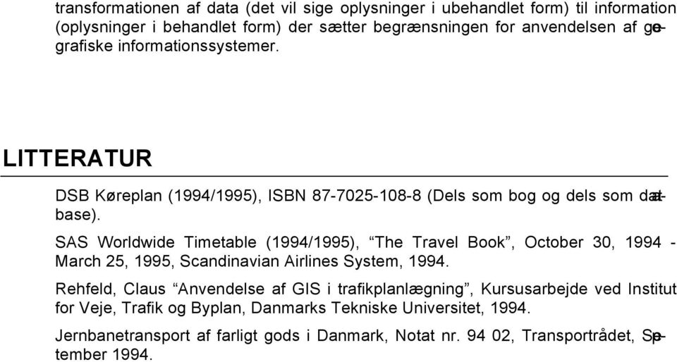 SAS Worldwide Timetable (1994/1995), The Travel Book, October 30, 1994 - March 25, 1995, Scandinavian Airlines System, 1994.