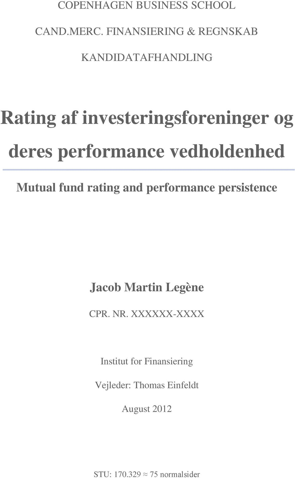 deres performance vedholdenhed Mutual fund rating and performance persistence