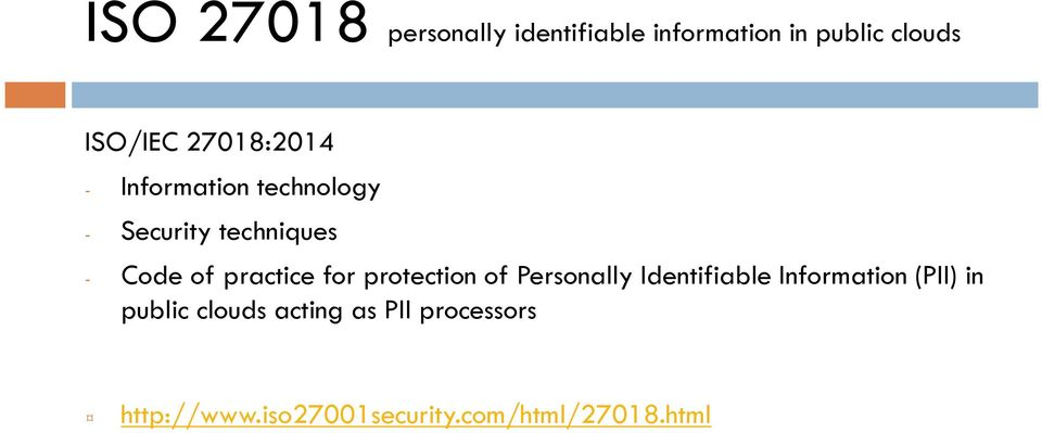 practice for protection of Personally Identifiable Information (PII) in