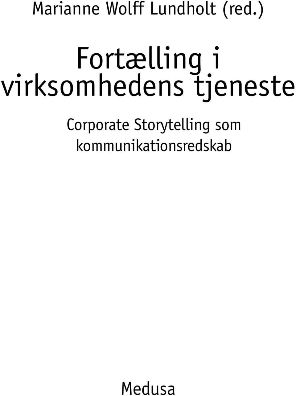 tjeneste Corporate Storytelling