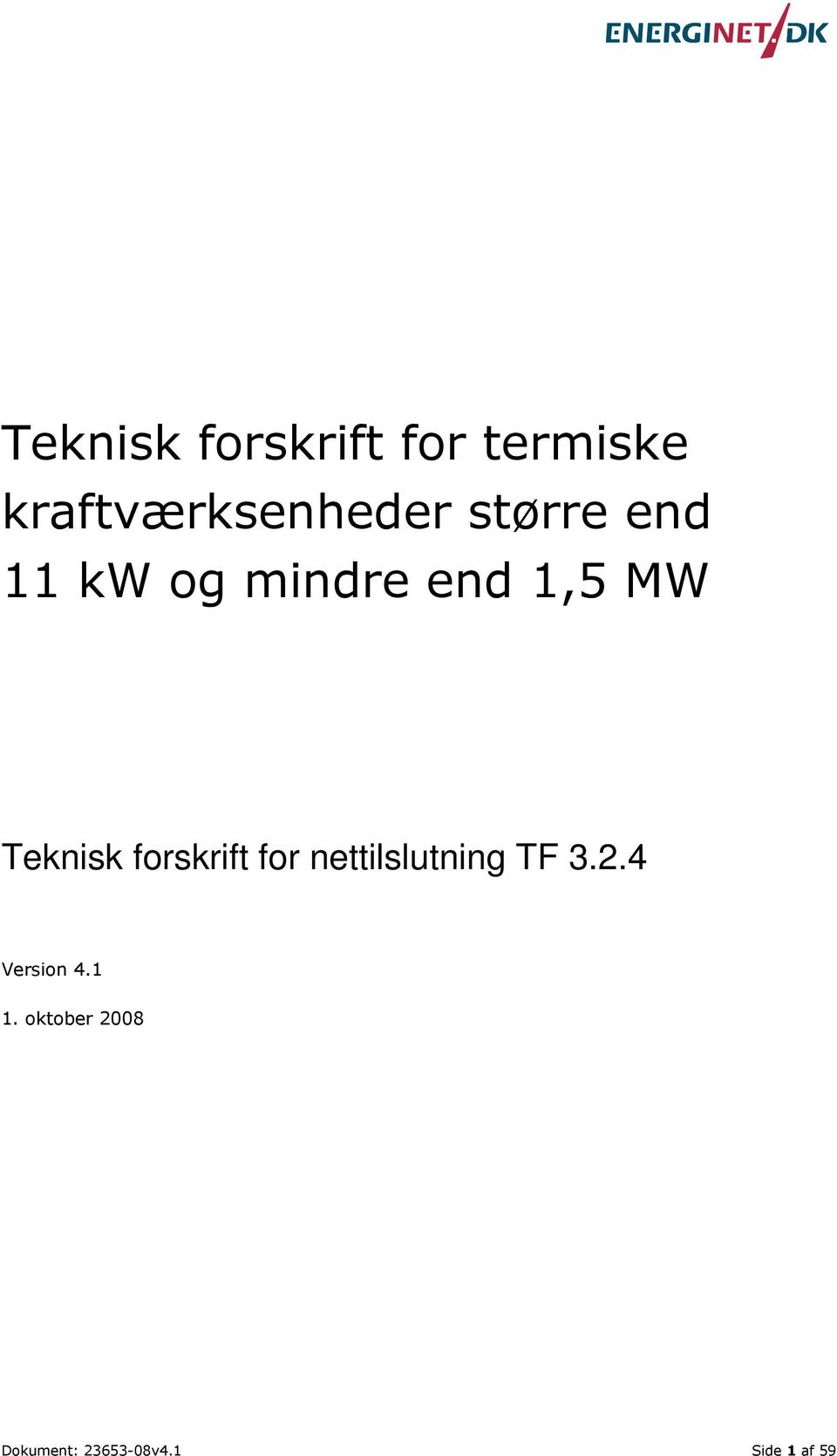 forskrift for nettilslutning TF 3.2.4 Version 4.