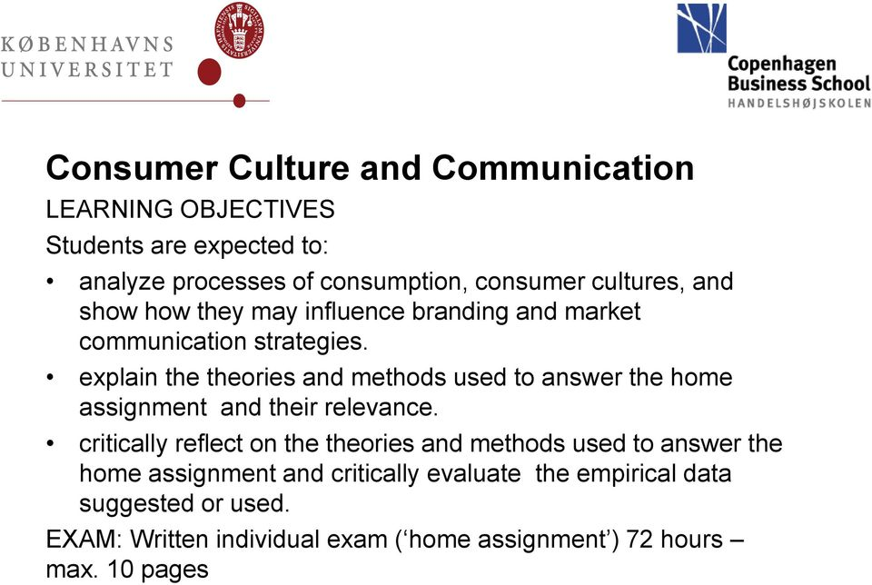 explain the theories and methods used to answer the home assignment and their relevance.