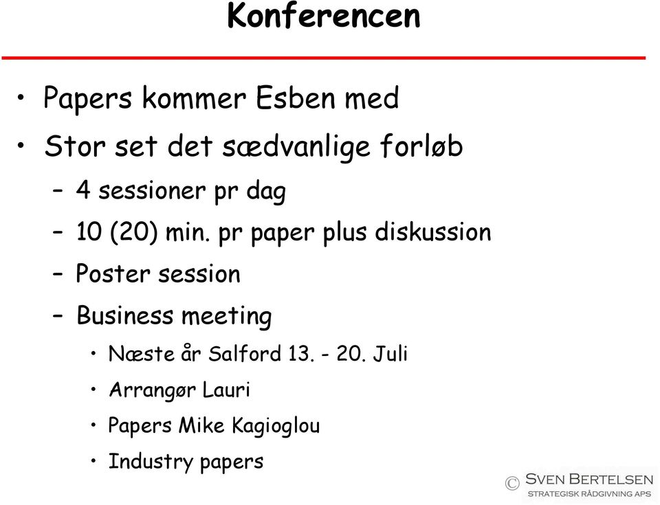 pr paper plus diskussion Poster session Business meeting