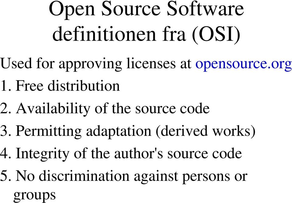 Availability of the source code 3.