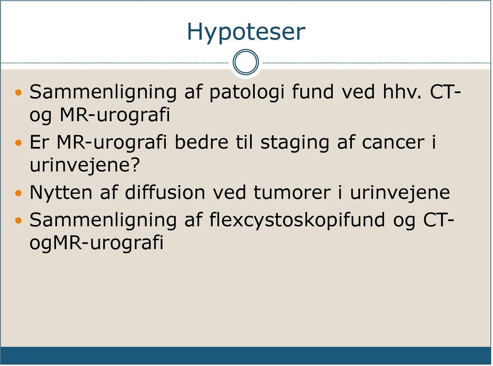 cancer i urinvejene?