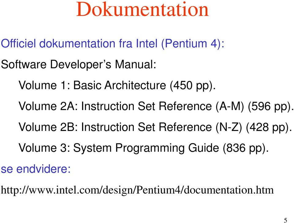 Volume 2A: Instruction Set Reference (A-M) (596 pp).
