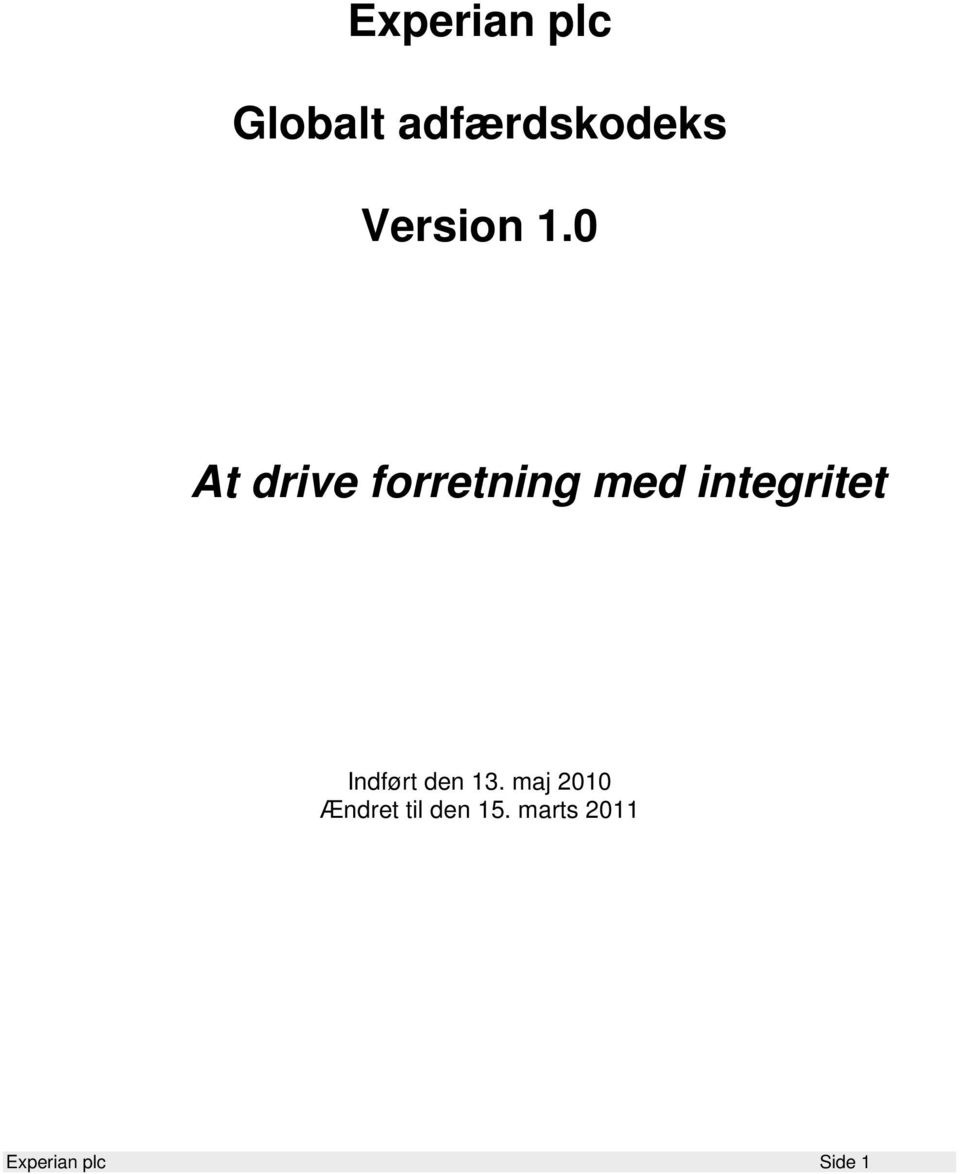 0 At drive forretning med integritet