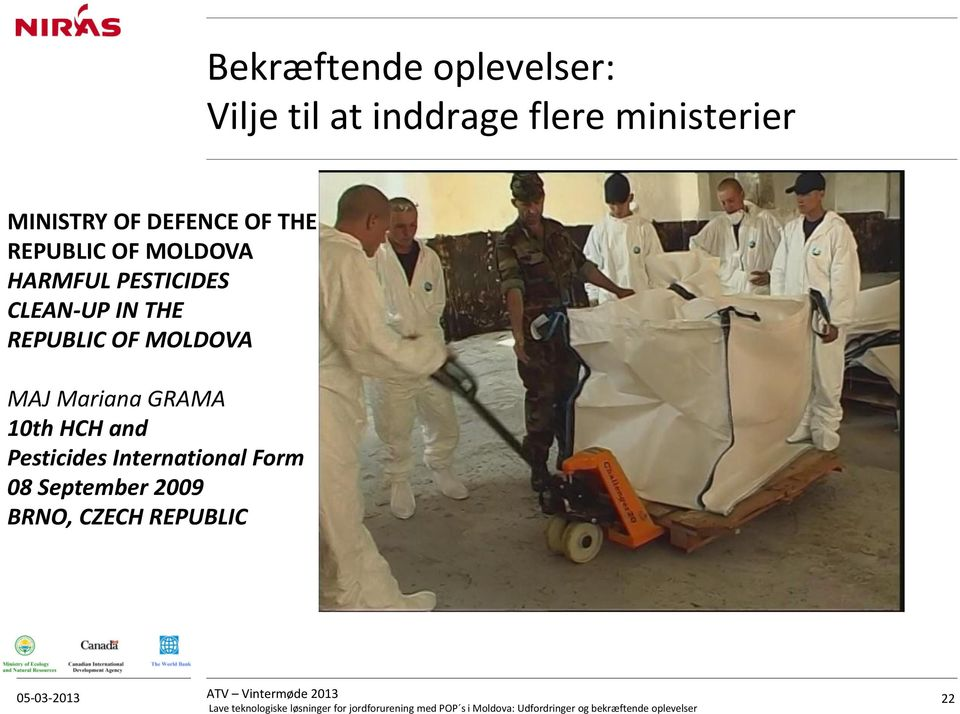 CLEAN-UP IN THE REPUBLIC OF MOLDOVA MAJ Mariana GRAMA 10th HCH and