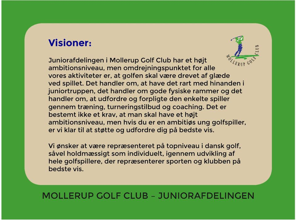 turneringstilbud og coaching.