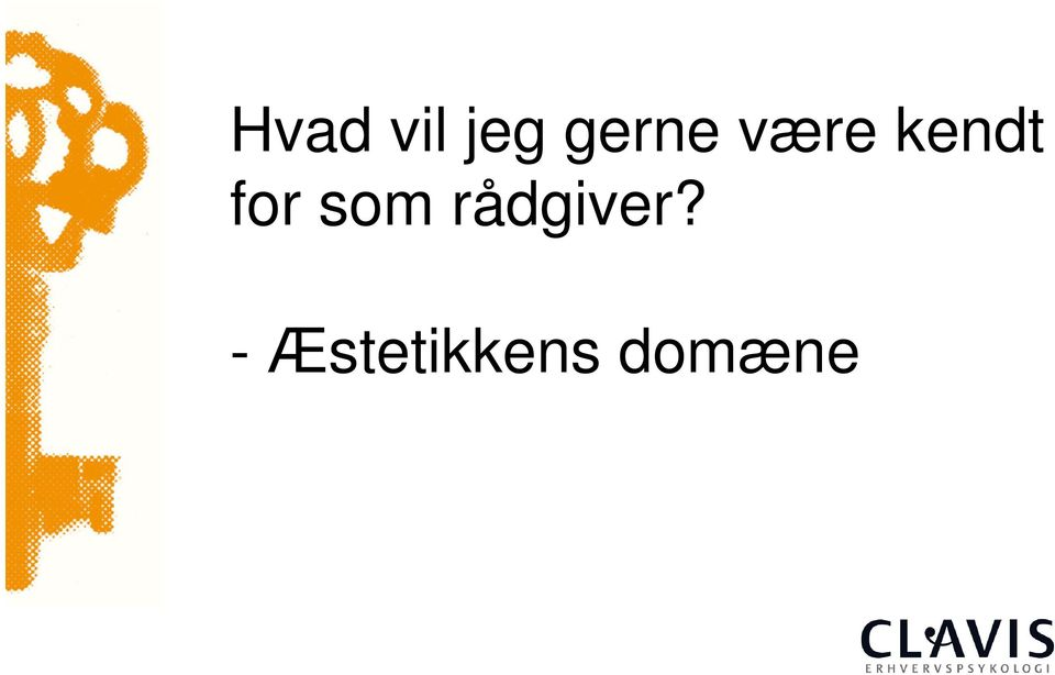 for som rådgiver?