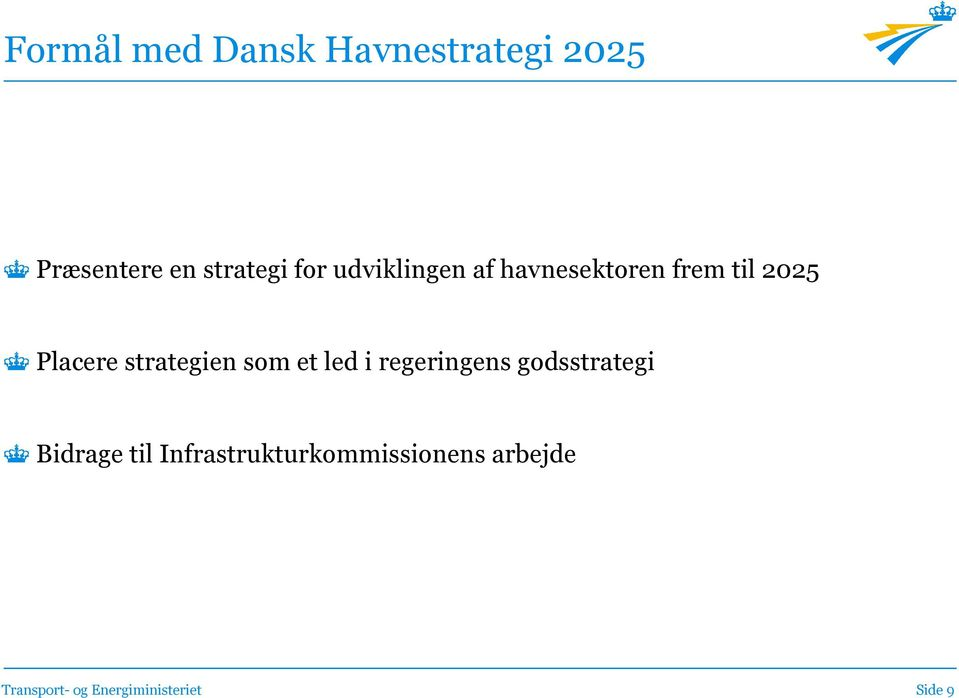 2025 Placere strategien som et led i regeringens