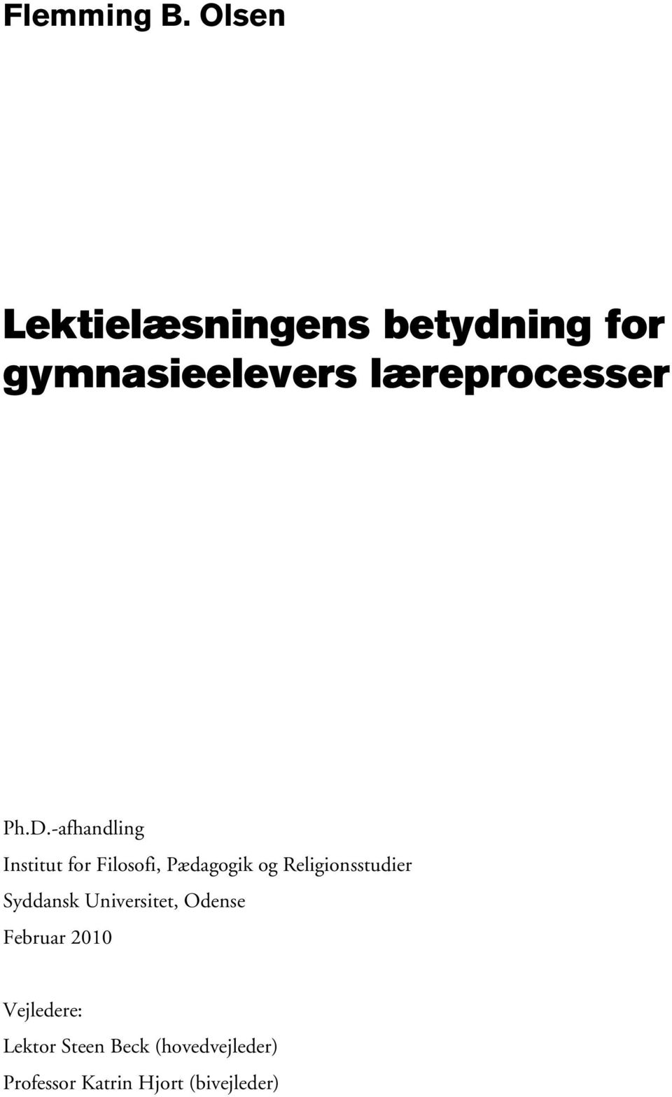 Ph.D.-afhandling Institut for Filosofi, Pædagogik og