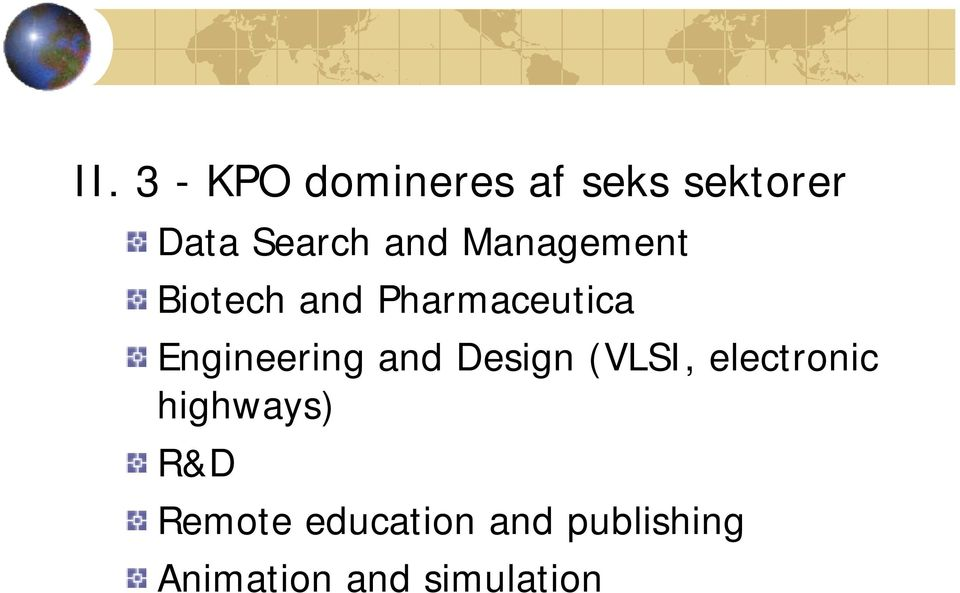 Engineering and Design (VLSI, electronic highways)