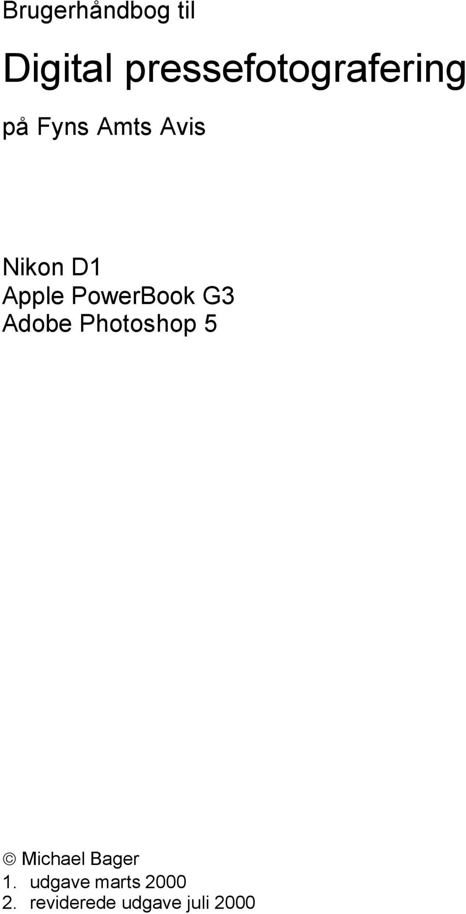 D1 Apple PowerBook G3 Adobe Photoshop 5