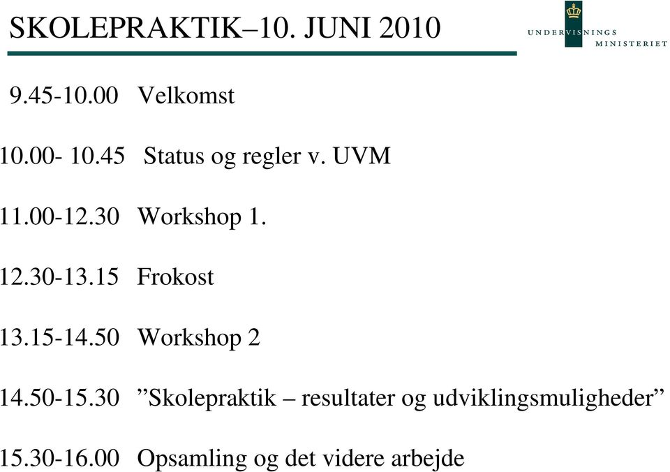 15 Frokost 13.15-14.50 Workshop 2 14.50-15.