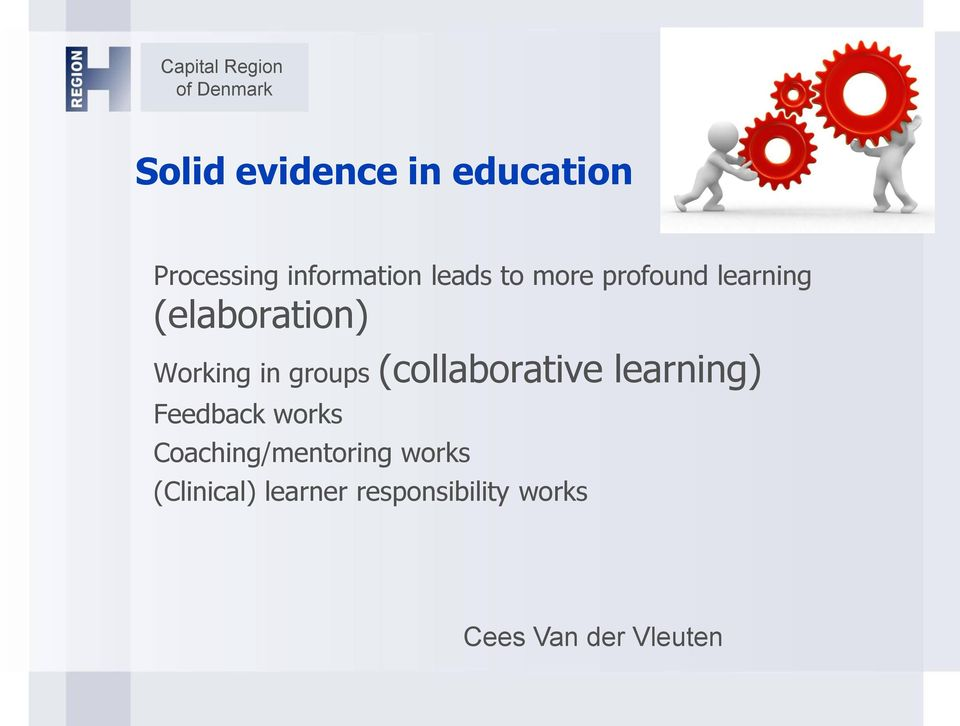 (collaborative learning) Feedback works Coaching/mentoring