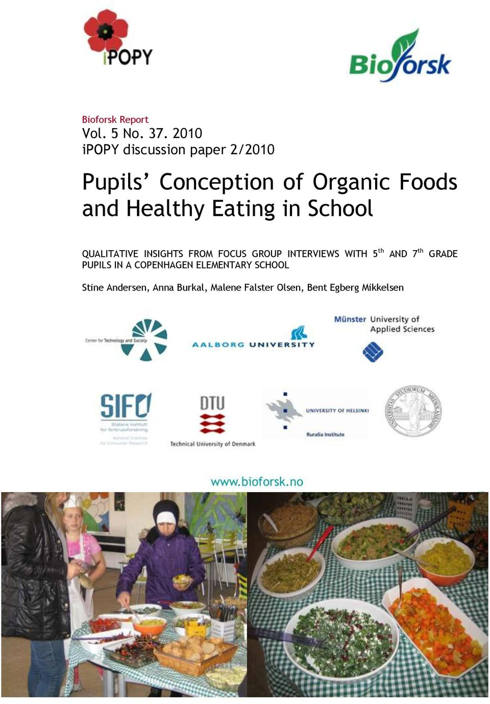 Healthy Eating in School QUALITATIVE INSIGHTS FROM FOCUS GROUP INTERVIEWS WITH