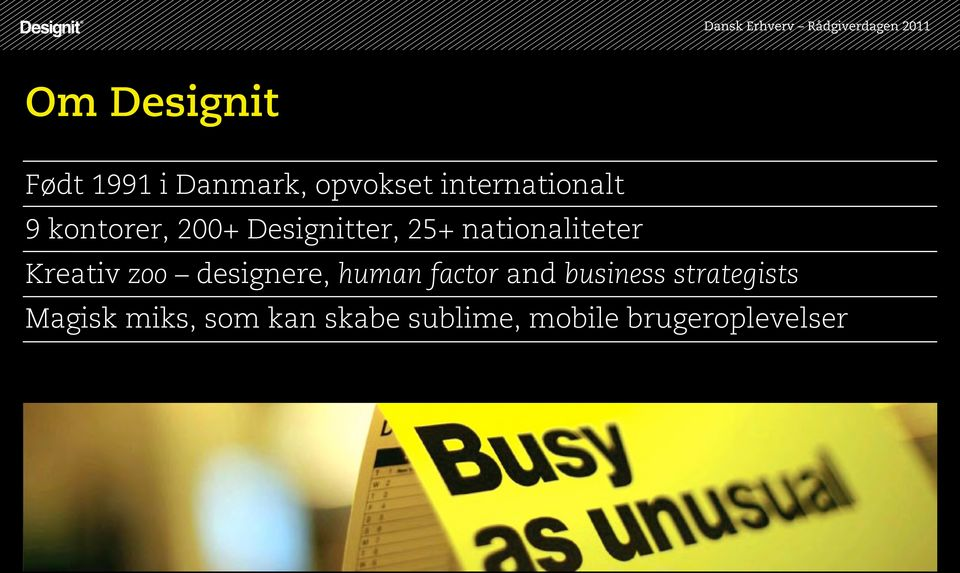 zoo designere, human factor and business strategists