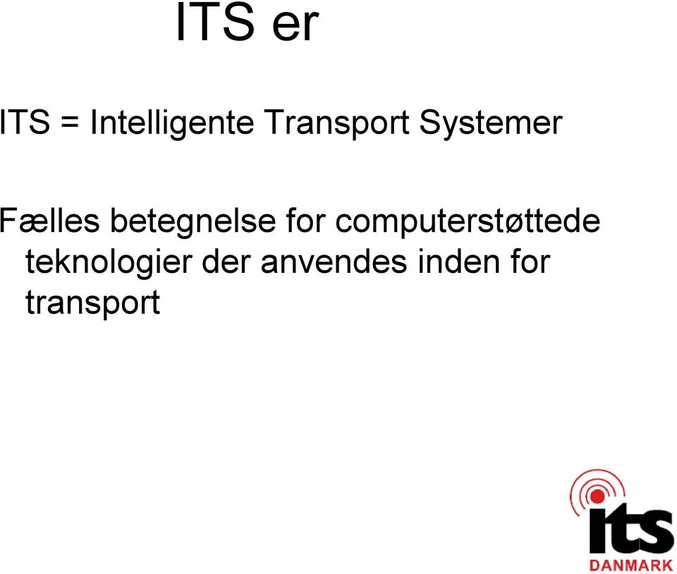 betegnelse for computerstøttede