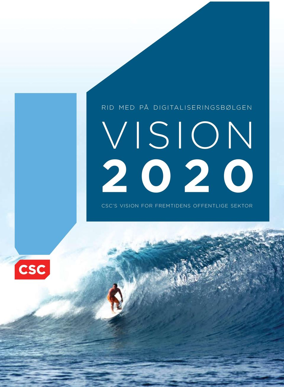 VISION 2020 CSC S
