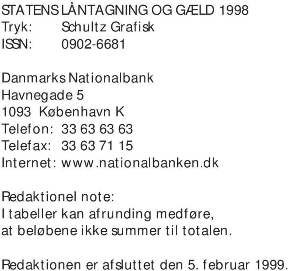 15 Internet: www.nationalbanken.