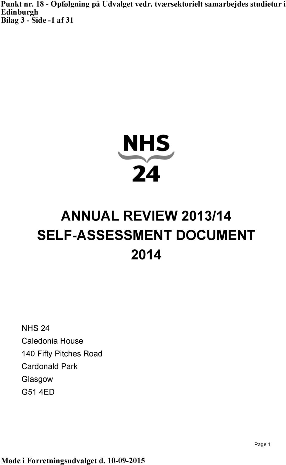 Side -1 af 31 ANNUAL REVIEW 2013/14 SELF-ASSESSMENT DOCUMENT