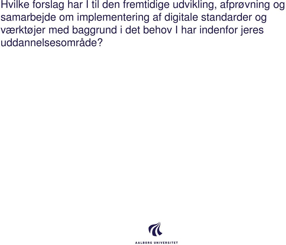 implementering af digitale standarder og