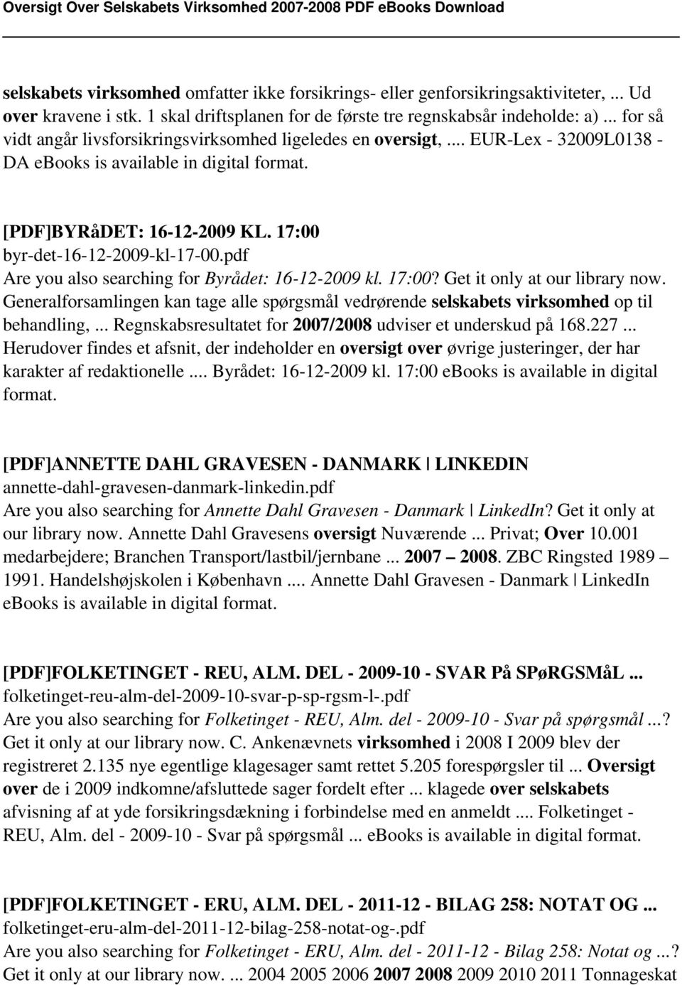 17:00 byr-det-16-12-2009-kl-17-00.pdf Are you also searching for Byrådet: 16-12-2009 kl. 17:00? Get it only at our library now.