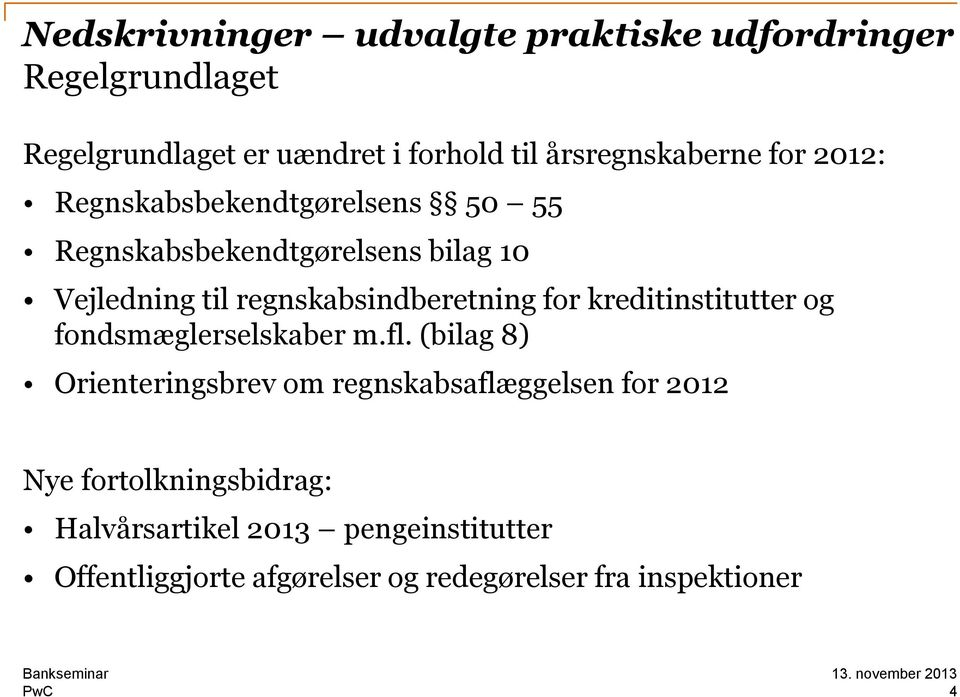 for kreditinstitutter og fondsmæglerselskaber m.fl.