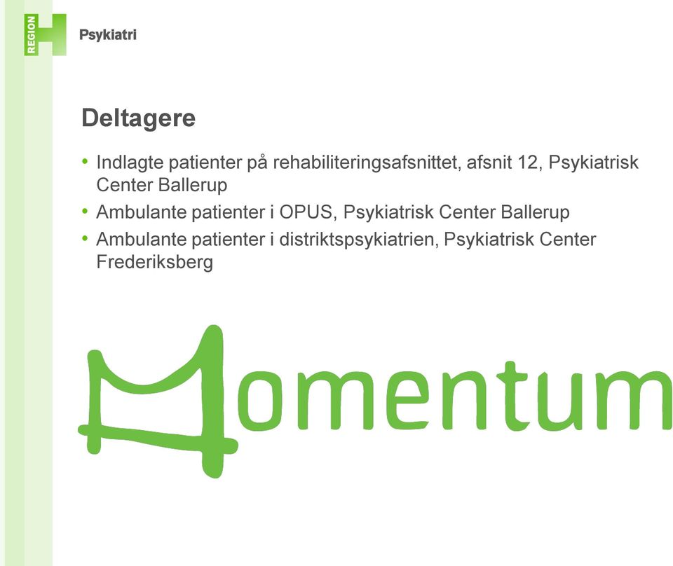 patienter i OPUS, Psykiatrisk Center Ballerup Ambulante