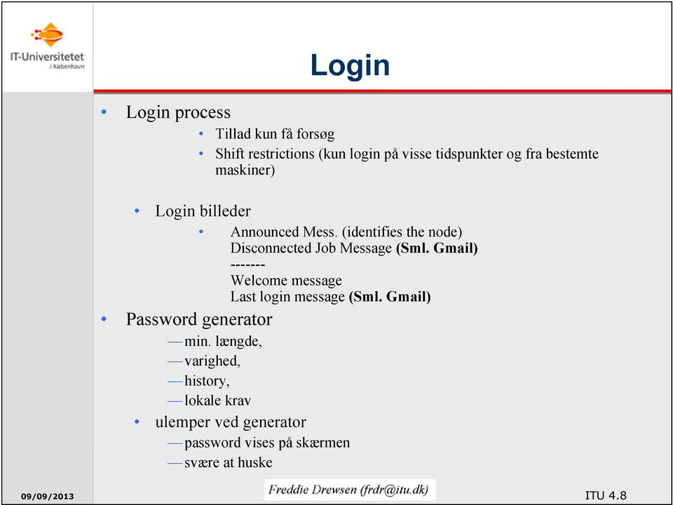 Gmail) ------- Welcome message Last login message (Sml. Gmail) Password generator min.