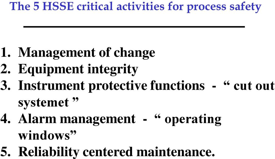 Instrument protective functions - cut out systemet 4.