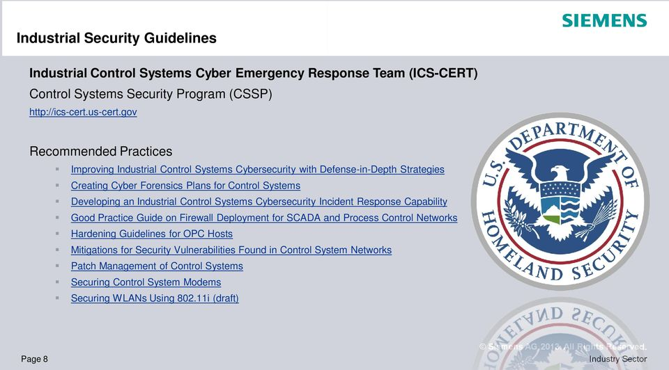 Industrial Control Systems Cybersecurity Incident Response Capability Good Practice Guide on Firewall Deployment for SCADA and Process Control Networks Hardening Guidelines for