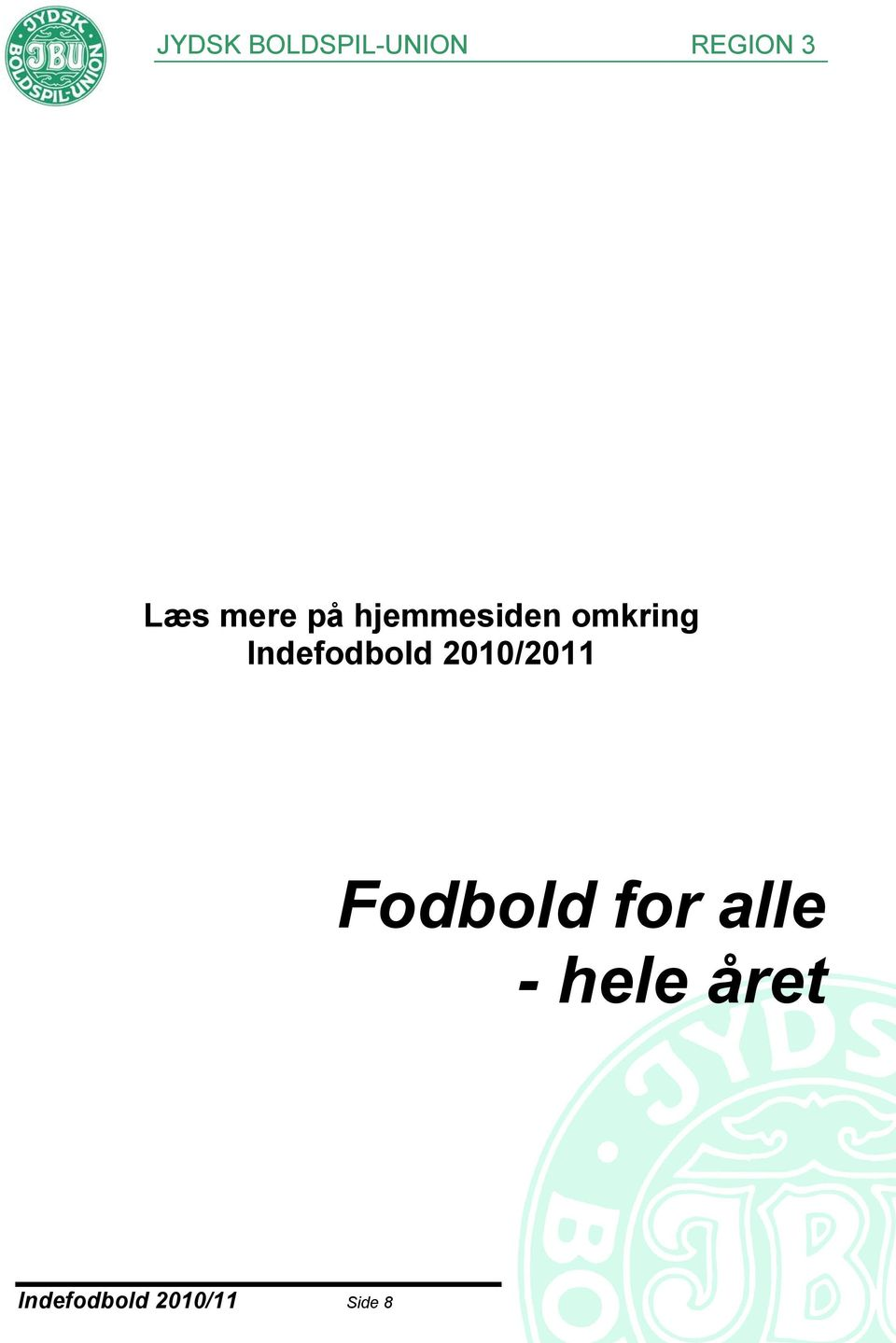 2010/2011 Fodbold for alle