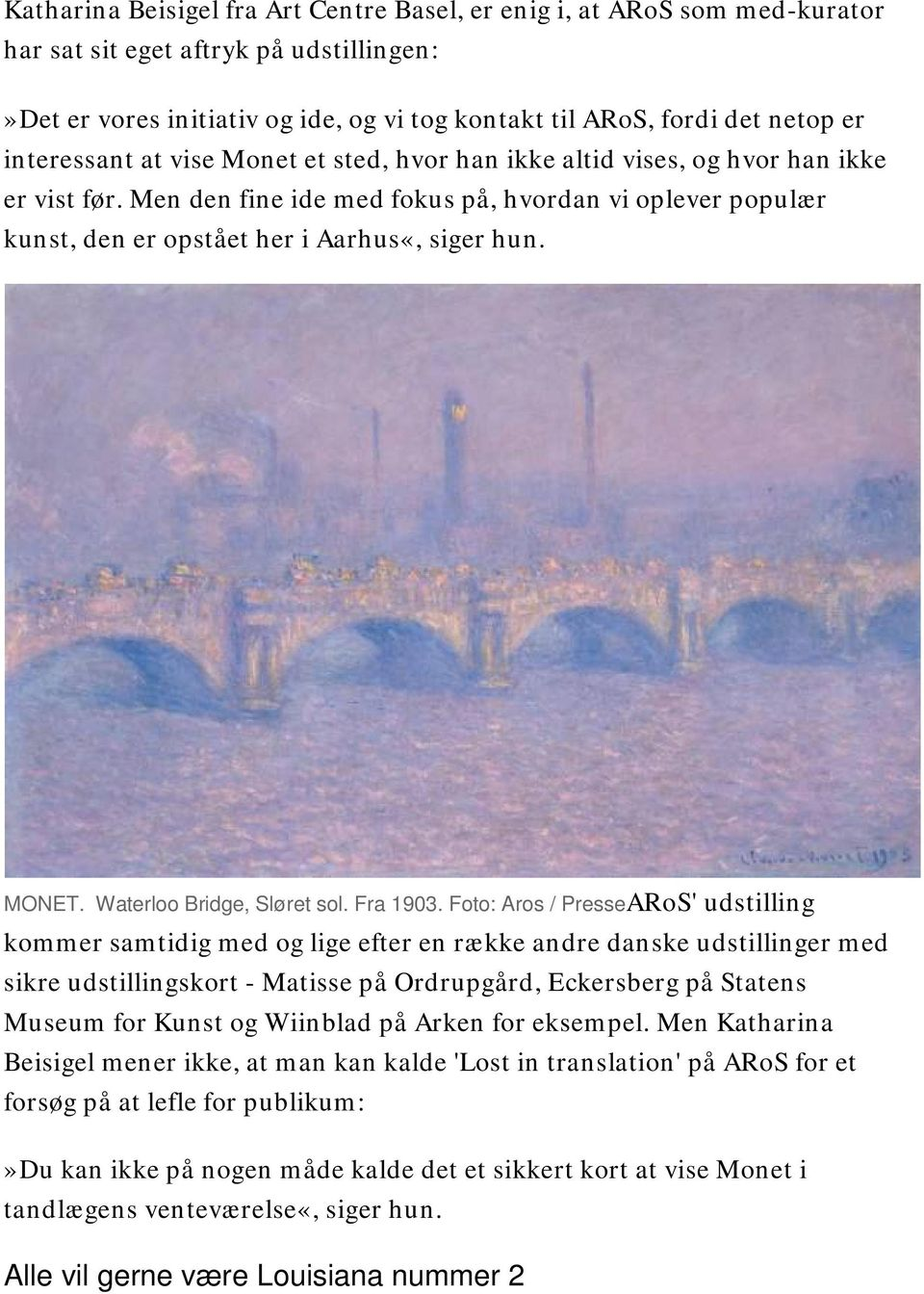 MONET. Waterloo Bridge, Sløret sol. Fra 1903.