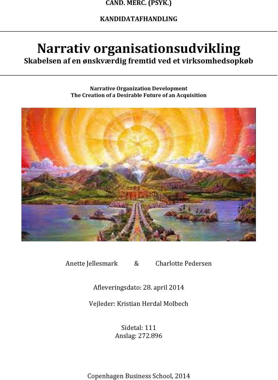 virksomhedsopkøb Narrative Organization Development The Creation of a Desirable Future of an