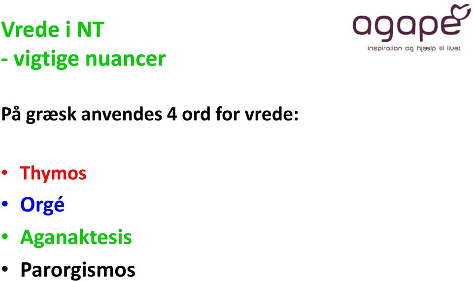 anvendes 4 ord for