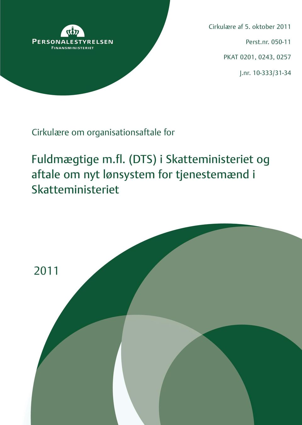 10-333/31-34 Cirkulære om organisationsaftale for