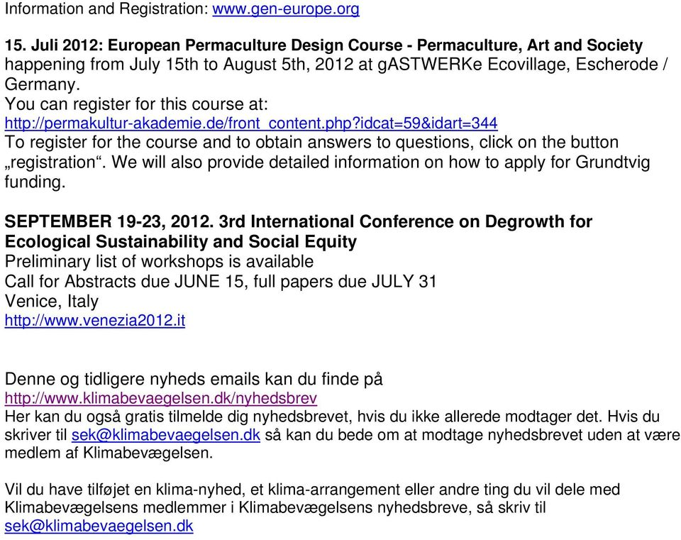 You can register for this course at: http://permakultur-akademie.de/front_content.php?