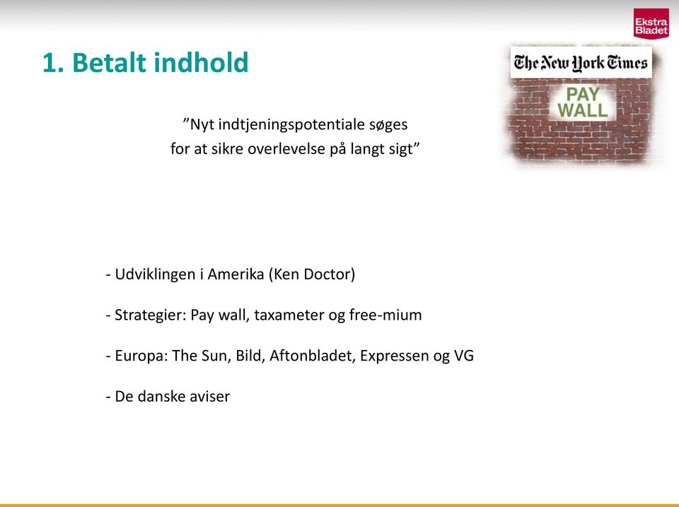Doctor) - Strategier: Pay wall, taxameter og free-mium -