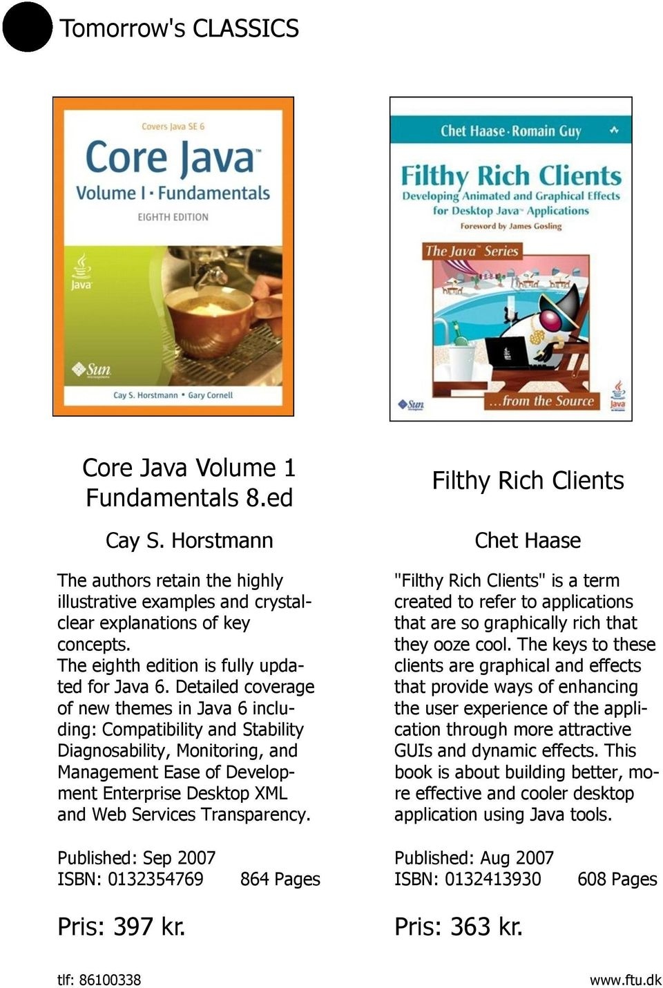 "Filthy Rich Clients Chet Haase ""Filthy Rich Clients"" is a term created to refer to applications that are so graphically rich that they ooze cool."