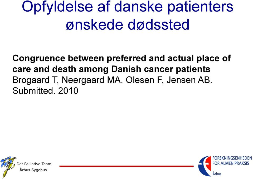 care and death among Danish cancer patients