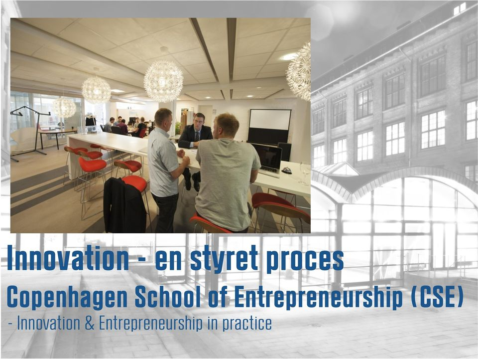 Entrepreneurship (CSE) Entrepreneurship in