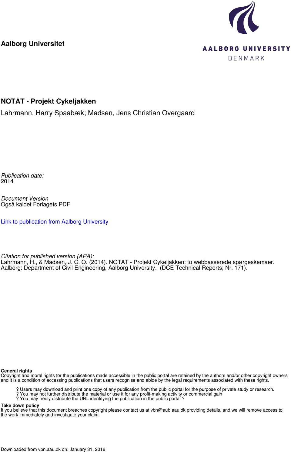 Aalborg: Department of Civil Engineering, Aalborg University. (DCE Technical Reports; Nr. 171).