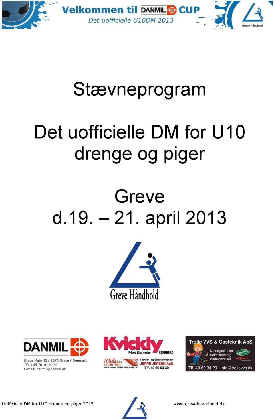 april 2013 Uofficielle DM for U10
