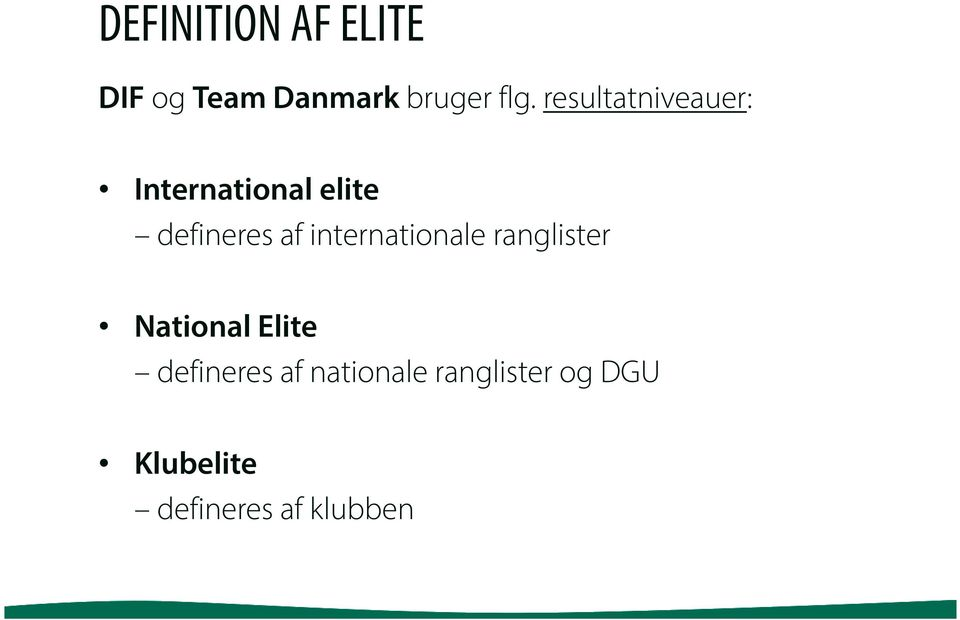internationale ranglister National Elite defineres af
