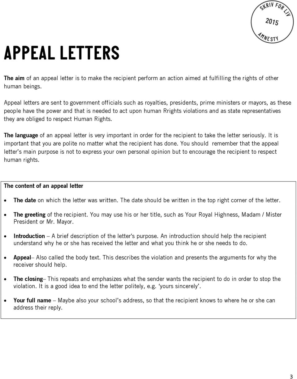 state representatives they are obliged to respect Human Rights. The language of an appeal letter is very important in order for the recipient to take the letter seriously.