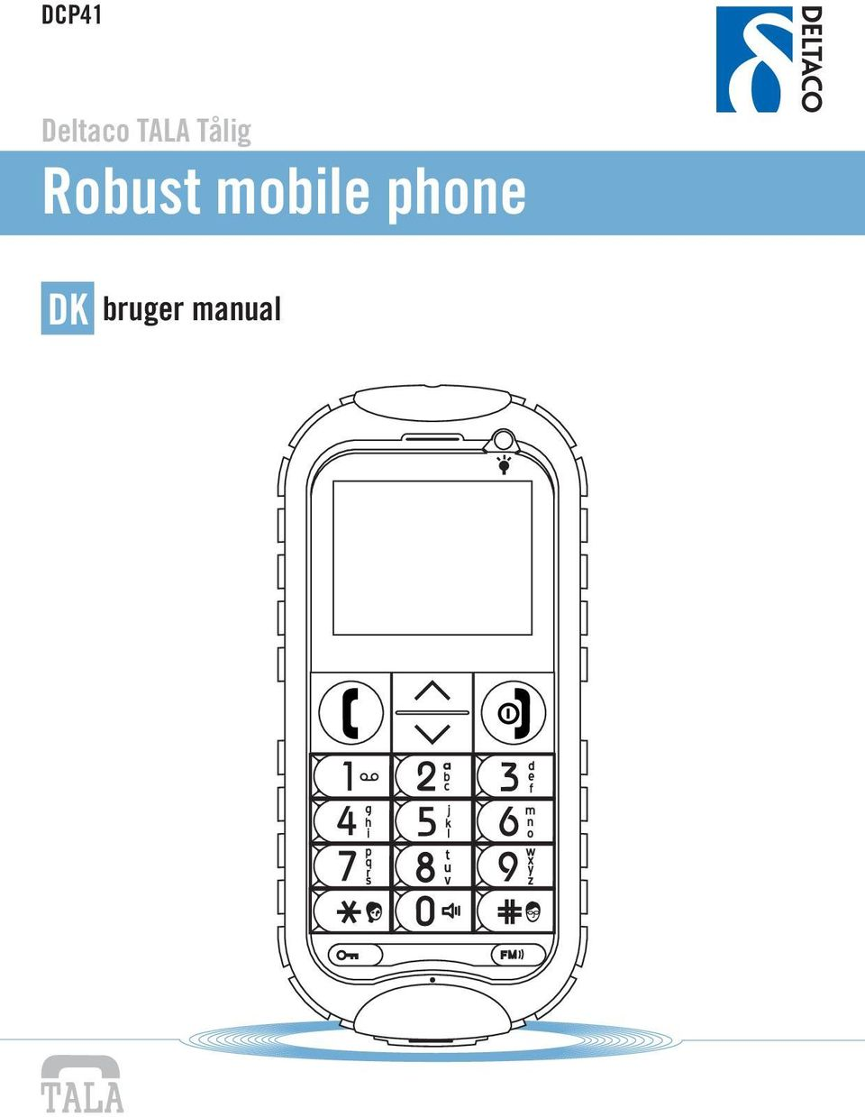 Robust mobile