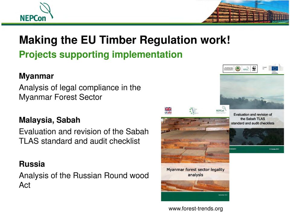 in the Myanmar Forest Sector Malaysia, Sabah Evaluation and revision of