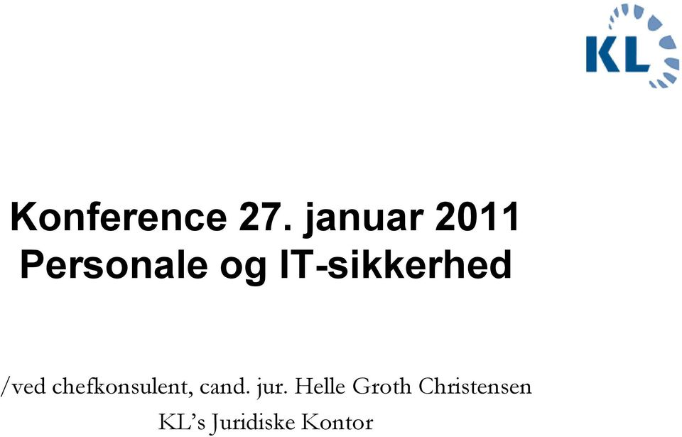 IT-sikkerhed /ved chefkonsulent,